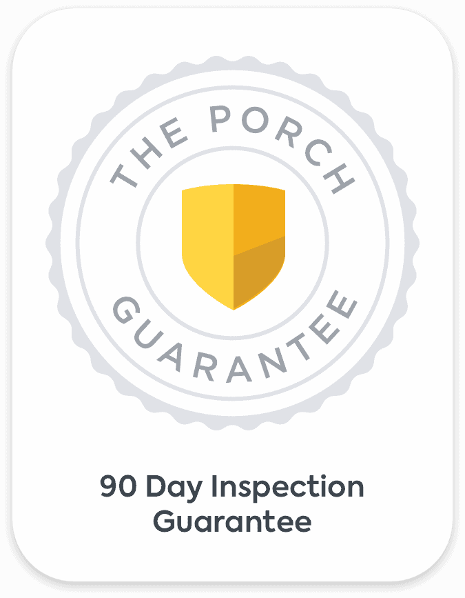 Porch 90 Day Inspection Guarantee